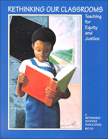 Rethinking Our Classroom Teaching for Equity and Justice  1994 9780942961188 Front Cover