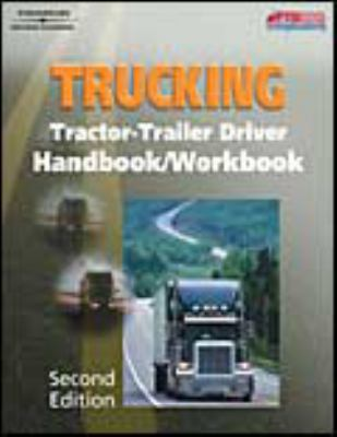 Trucking Tractor-Trailer Dirver 2nd 2003 (Workbook) 9781401809188 Front Cover