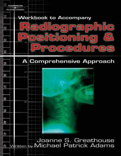 Radiographic Positioning and Procedures A Comprehensive Approach  2006 9781401841188 Front Cover