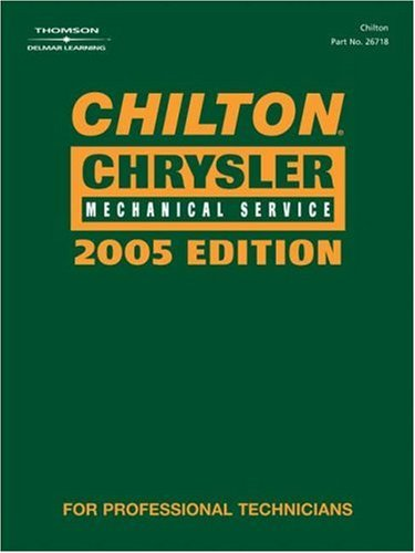 Chilton 2005 Chrysler Mechanical Service Manual (2001-2005)  2005 9781401867188 Front Cover