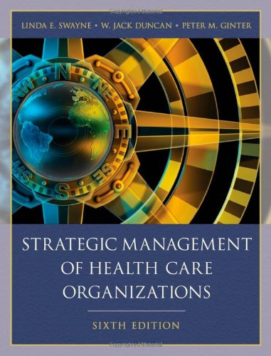 Strategic Management of Health Care Organizations  6th 2009 edition cover