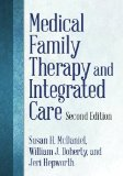Medical Family Therapy and Integrated Care:   2013 edition cover