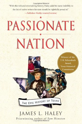 Passionate Nation The Epic History of Texas N/A edition cover