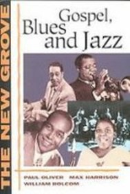 The New Grove Gospel, Blues and Jazz: With Spirituals and Ragtime  2008 edition cover