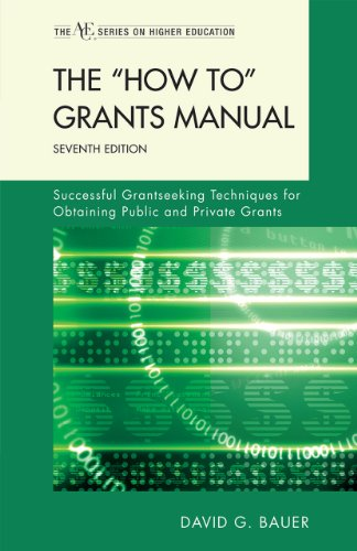 """How To"" Grants Manual Successful Grantseeking Techniques for Obtaining Public and Private Grants 7th 2011 9781442204188 Front Cover"