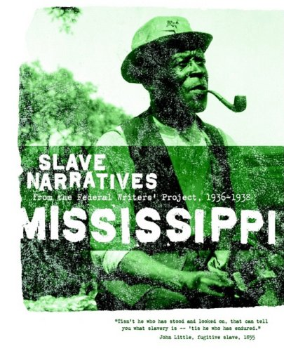 Mississippi Slave Narratives  N/A edition cover
