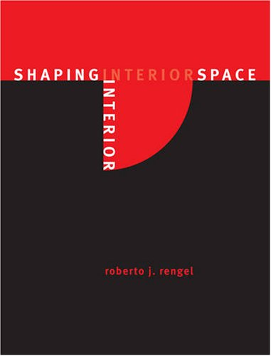 Shaping Interior Space  2nd 2008 (Revised) edition cover