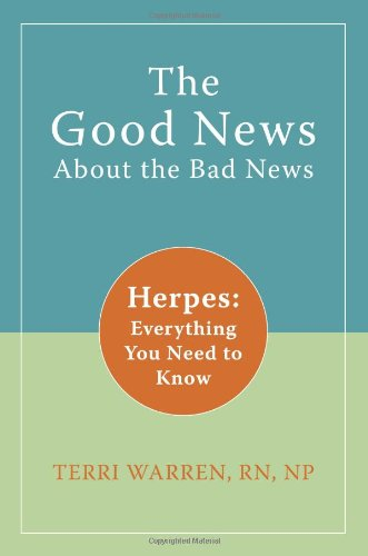 Good News about the Bad News Herpes - Everything You Need to Know  2009 9781572246188 Front Cover