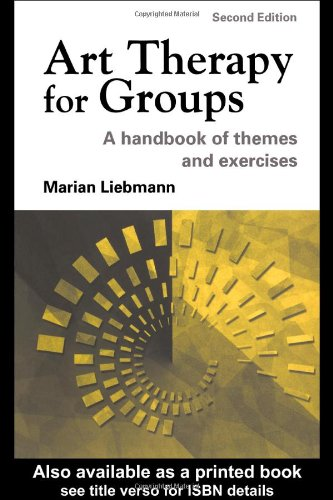 Art Therapy for Groups A Handbook of Themes and Exercises 2nd 2004 (Revised) edition cover