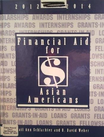 Financial Aid for Asian Americans, 2012-2014:  2011 edition cover