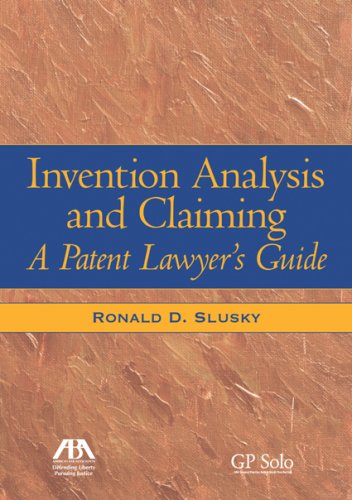 Invention Analysis and Claiming A Patent Lawyer's Guide  2007 9781590318188 Front Cover