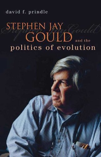 Stephen Jay Gould and the Politics of Evolution   2009 9781591027188 Front Cover