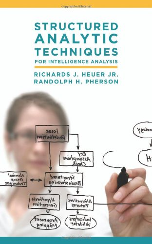 Structured Analytic Techniques for Intelligence Analysis   2010 (Revised) edition cover