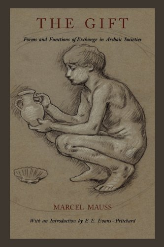 Gift Forms and Functions of Exchange in Archaic Societies  2011 edition cover