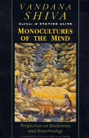 Monocultures of the Mind Perspectives on Biodiversity and Biotechnology  1993 edition cover