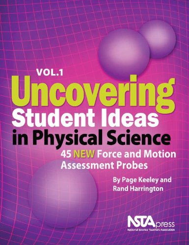 Uncovering Student Ideas in Physical Science, Volume 1 45 New Force and Motion Assessment Probes  2010 edition cover