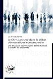 Christianisme Dans le d�bat d�mocratique Contemporain  N/A 9783838188188 Front Cover