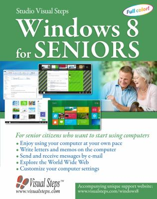 Windows 8.1 for Seniors For Senior Citizens Who Want to Start Using Computers N/A edition cover
