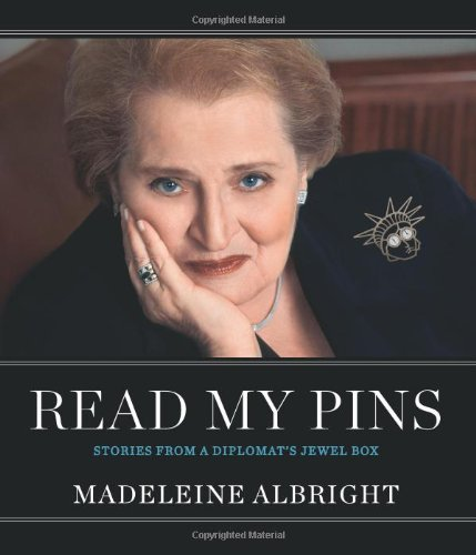 Read My Pins Stories from a Diplomat's Jewel Box  2009 9780060899189 Front Cover