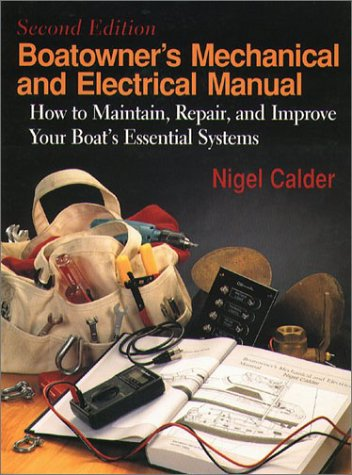 Boatowner's Mechanical and Electrical Manual How to Maintain, Repair, and Improve Your Boat's Essential Systems 2nd 1996 edition cover