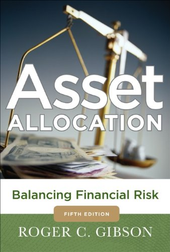 Asset Allocation: Balancing Financial Risk  2013 edition cover