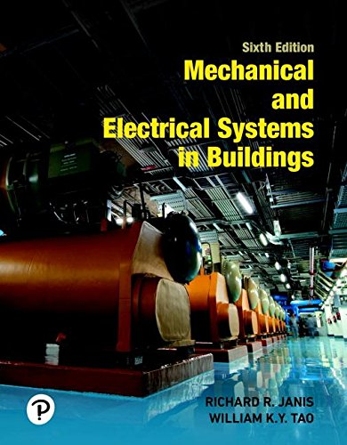 Mechanical and Electrical Systems in Buildings:   2018 9780134701189 Front Cover
