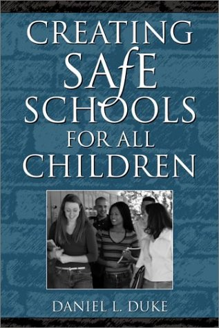 Creating Safe Schools for All Children   2002 edition cover