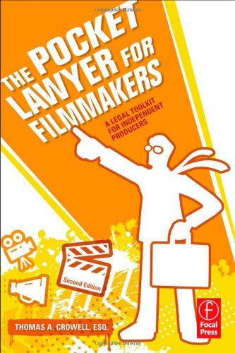 Pocket Lawyer for Filmmakers A Legal Toolkit for Independent Producers 2nd 2011 (Revised) edition cover
