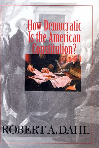 How Democratic Is the American Constitution?   2001 edition cover