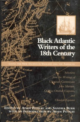 Black Atlantic Writers of the Eighteenth Century Living the New Exodus in England and the Americas Revised 9780312125189 Front Cover