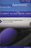 Astronomy Today Masteringastronomy With Pearson Etext Standalone Access Card:   2013 9780321910189 Front Cover