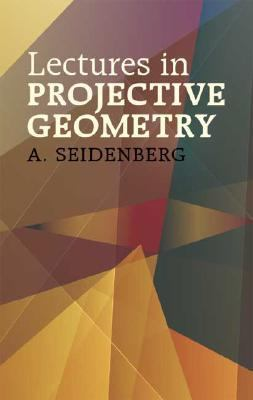 Lectures in Projective Geometry   2005 edition cover