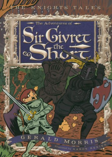 Adventures of Sir Givret the Short   2010 9780547248189 Front Cover