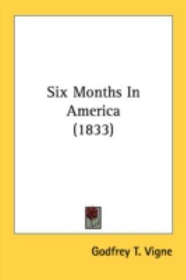 Six Months in America N/A 9780548692189 Front Cover