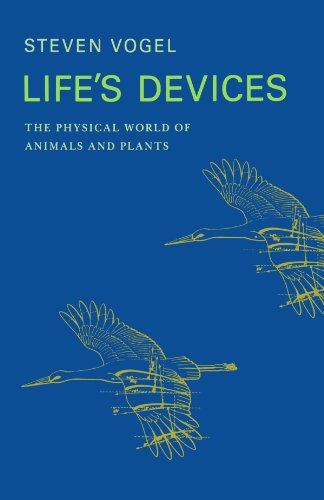 Life's Devices The Physical World of Animals and Plants  1988 edition cover