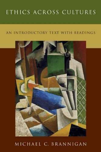 Ethics Across Cultures An Introductory Text with Readings  2005 edition cover
