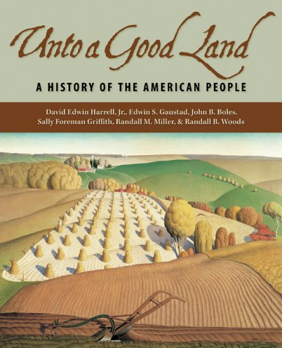 Unto a Good Land A History of the American People  2005 edition cover