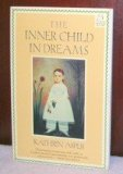 Inner Child in Dreams   1992 9780877736189 Front Cover