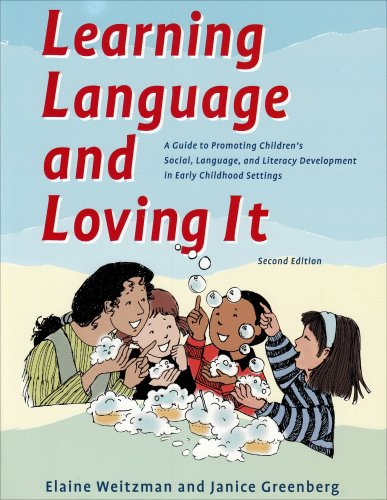 Learning Language and Loving It : A Guide to Promoting Children's Social, Language and Literacy Development in Early Childhood Settings 2nd 2002 edition cover