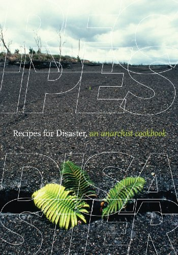 Recipes for Disaster An Anarchist Cookbook 2nd 2012 (Revised) edition cover