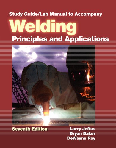 Welding Principles and Applications 7th 2012 edition cover