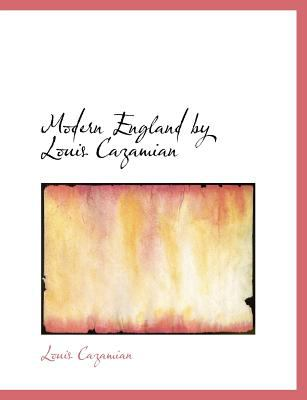 Modern England by Louis Cazamian N/A 9781115341189 Front Cover