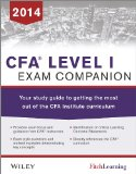 CFA Level I Exam Companion Your Study Guide to Getting the Most Out of the CFA Institute Curriculum 2nd 2014 9781118832189 Front Cover