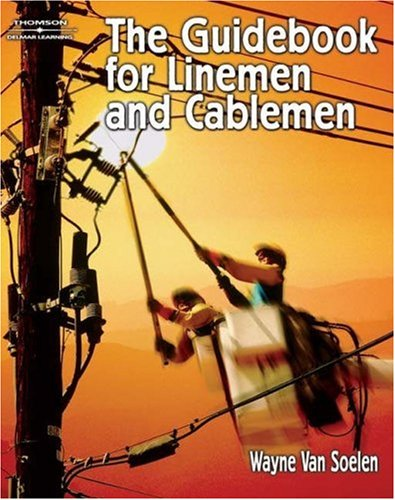 Guidebook for Linemen and Cablemen   2006 9781401899189 Front Cover