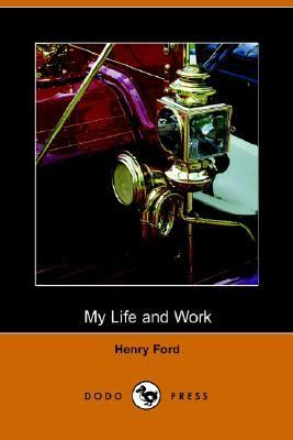 My Life and Work   2010 9781406500189 Front Cover