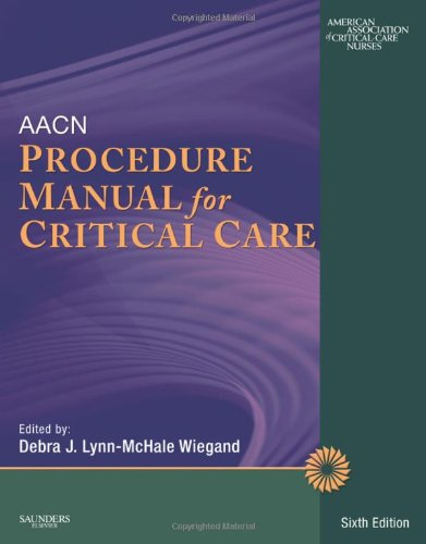 AACN Procedure Manual for Critical Care  6th 2011 9781416062189 Front Cover