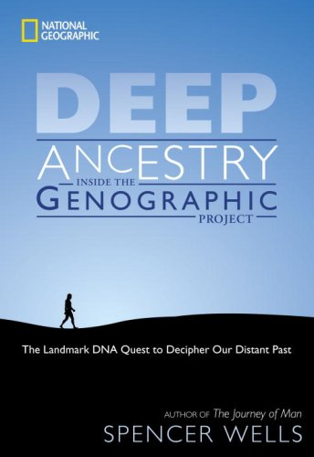 Deep Ancestry Inside the Genographic Project  2007 edition cover