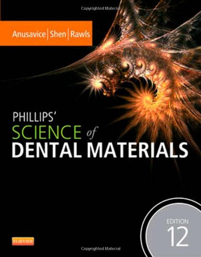 Phillips' Science of Dental Materials  12th 2013 edition cover