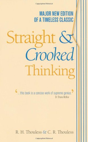 Straight and Crooked Thinking  5th 2010 edition cover
