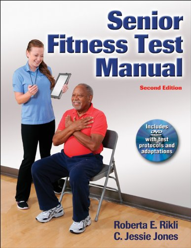 Senior Fitness Test Manual  2nd 2013 9781450411189 Front Cover